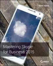 Mastering Skype for Business 2015
