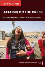 Attacks on the Press: Gender and Media Freedom Worldwide