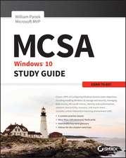 MCSA Microsoft Windows 10 Study Guide: Exam 70–697