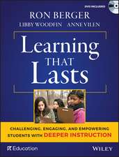 Learning That Lasts: Challenging, Engaging, and Empowering Students with Deeper Instruction with DVD