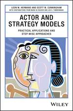 Actor and Strategy Models: Practical Applications and Step–wise Approaches