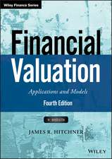 Financial Valuation: Applications and Models + Website
