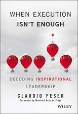 When Execution Isn′t Enough: Decoding Inspirational Leadership