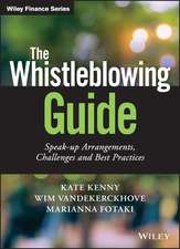 The Whistleblowing Guide: Speak–up Arrangements, Challenges and Best Practices