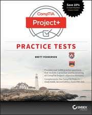 CompTIA Project+ Practice Tests: Exam PK0–004