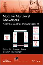 Modular Multilevel Converters: Analysis, Control, and Applications