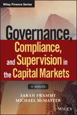 Governance, Compliance and Supervision in the Capital Markets