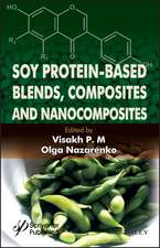 Soy Protein–Based Blends, Composites and Nanocomposites