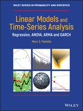 Linear Models and Time–Series Analysis: Regression, ANOVA, ARMA and GARCH