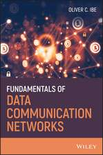 Fundamentals of Data Communication Networks