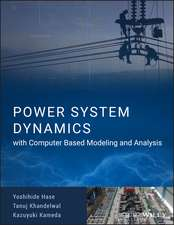 Power System Dynamics with Computer–Based Modeling and Analysis