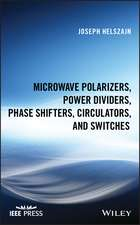 Microwave Polarizers, Power Dividers, Phase Shifters, Circulators, and Switches