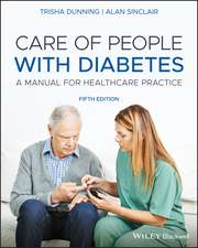 Care of People with Diabetes: A Manual for Healthcare Practice