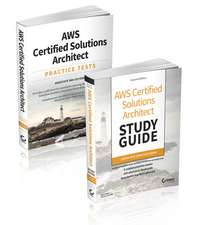 AWS Certified Solutions Architect Certification Kit: Associate SAA–C01 Exam