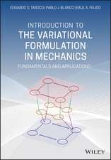 Introduction to the Variational Formulation in Mechanics: Fundamentals and Applications