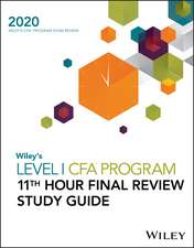 Wiley′s Level I CFA Program 11th Hour Final Review Study Guide 2020