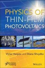 Physics of Thin–Film Photovoltaics