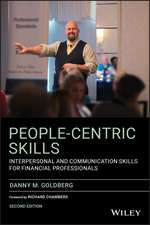 People–Centric Skills: Interpersonal and Communication Skills for Financial Professionals