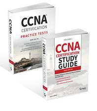 CCNA Certification Study Guide and Practice Tests Kit: Exam 200–301