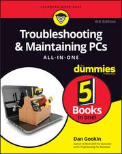 Troubleshooting & Maintaining PCs All–in–One For Dummies