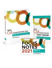 Wiley CIA Exam Review 2021 + Test Bank + Focus Notes: Part 3, Business Knowledge for Internal Auditing Set