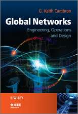 Global Networks: Engineering, Operations and Design