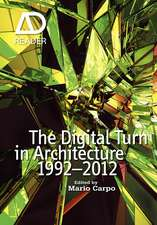 The Digital Turn in Architecture 1992 – 2012