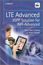 LTE Advanced: 3GPP Solution for IMT–Advanced