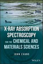 X–ray Absorption Spectroscopy for the Chemical and Materials Sciences