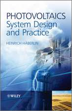 Photovoltaics: System Design and Practice