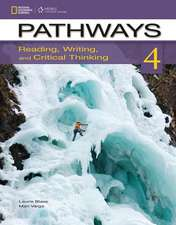 Pathways 4:  Reading, Writing and Critical Thinking