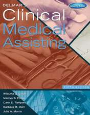 Delmar's Clinical Medical Assisting (with Premium Web Site, 2 Terms (12 Months) Printed Access Card)
