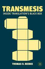 Transmesis: Inside Translation's Black Box