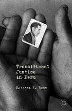 Transitional Justice in Peru