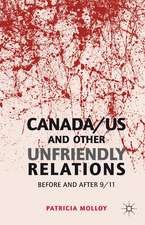 Canada/US and Other Unfriendly Relations: Before and After 9/11