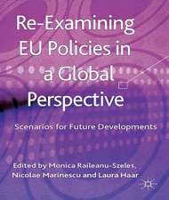 Re-Examining EU Policies from a Global Perspective: Scenarios for Future Developments