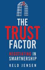 The Trust Factor: Negotiating in SMARTnership