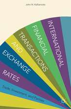 International Financial Transactions and Exchange Rates: Trade, Investment, and Parities