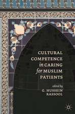 Cultural Competence in Caring for Muslim Patients