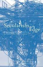 Secularism on the Edge: Rethinking Church-State Relations in the United States, France, and Israel