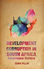 Development Corruption in South Africa: Governance Matters