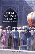 Film Sound in Italy: Listening to the Screen