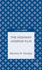 The Highway Horror Film