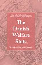 The Danish Welfare State: A Sociological Investigation