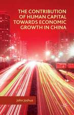 The Contribution of Human Capital towards Economic Growth in China