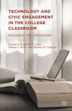 Technology and Civic Engagement in the College Classroom: Engaging the Unengaged