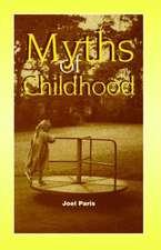 Myths of Childhood