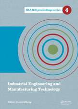 2014 International Conference on Industrial Engineering and Manufacturing Technology