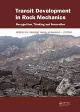 Transit Development in Rock Mechanics:  Recognition, Thinking and Innovation