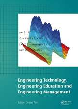 Engineering Technology, Engineering Education and Engineering Management